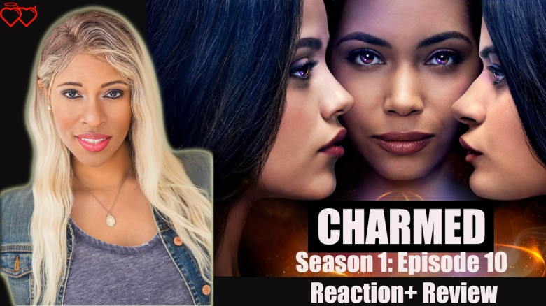 CHARMED Season 1 Episode 10 – Reaction + Review + Ship talk